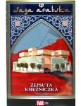 Saga arabska nr 18 - Zepsuta Księżniczka - Tanya Valko (niedostępny)